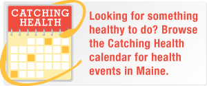 Catching Health with Diane Atwood Calendar of Events