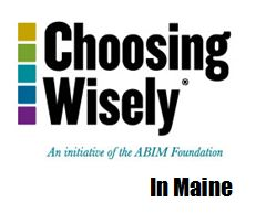 Choosing Wisely in Maine campaign