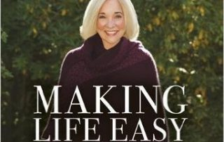 Dr. Christiane Northrup/Making Life Easy