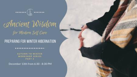 Preparing for Winter Hibernation - Ancient Wisdom for Modern Self Care Workshop @ Jade Integrated Health | Portland | Maine | United States
